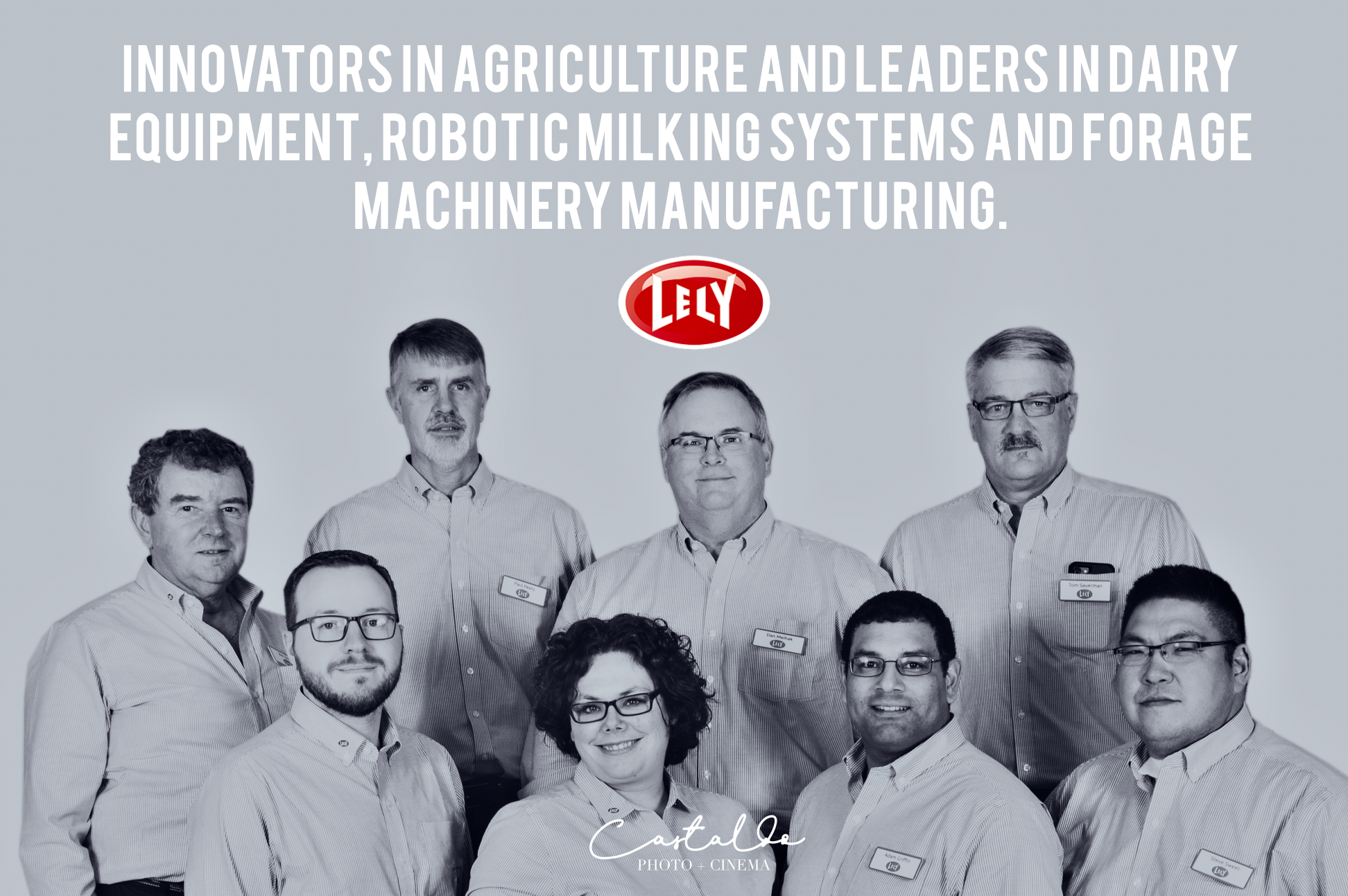 Innovators in agriculture and leaders in dairy equipment, robotic milking systems and forage machinery manufacturing. Import - Wholesale - Distribution - Service - Customer Support - Spare Parts supply - www.CASTALDOmedia.com - Photo + Cinema - Commercial Division (Orlando headshot and entertainment photographer) :: We had an amazing time doing Lely team headshots, during the Lely Convention at the Westgate Lakes Resort & Spa | LYLA is Innovators in agriculture and leaders in dairy equipment, robotic milking systems, and forage machinery manufacturing. Import - Wholesale - Distribution - Service - Customer Support - Spare Parts supply ( https://www.lely.com/us/ )